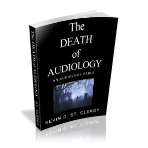 The Death of Audiology